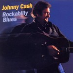 Johnny Cash, Rockabilly Blues mp3