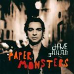 Dave Gahan, Paper Monsters
