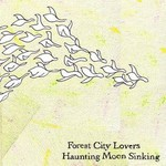 Forest City Lovers, Haunting Moon Sinking