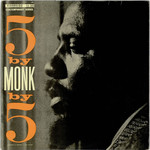 Thelonious Monk, 5 by Monk by 5 mp3