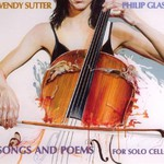 Philip Glass, Songs and Poems for Solo Cello