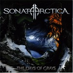 Sonata Arctica, The Days of Grays (Exclusive Bonus Version) mp3