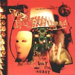 Buckethead, The Day of the Robot