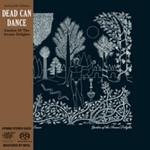 Dead Can Dance, Garden of the Arcane Delights