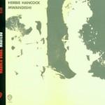 Herbie Hancock, Mwandishi mp3