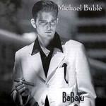 Michael Buble, BaBalu mp3
