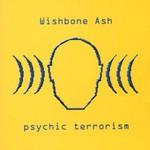 Wishbone Ash, Psychic Terrorism mp3