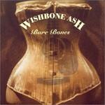 Wishbone Ash, Bare Bones mp3