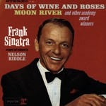 Frank Sinatra, Days of Wine and Roses, Moon River and Other Academy Award Winners mp3