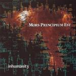 Mors Principium Est, Inhumanity