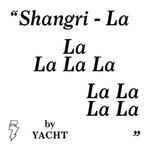 YACHT, Shangri-La mp3