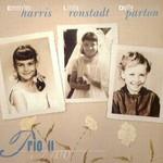 Dolly Parton, Linda Ronstadt & Emmylou Harris, Trio II mp3