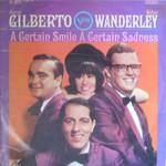 Astrud Gilberto, A Certain Smile, A Certain Sadness