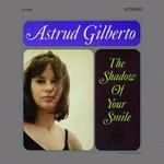 Astrud Gilberto, The Shadow of Your Smile