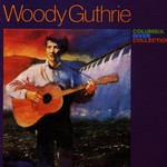 Woody Guthrie, Columbia River Collection mp3