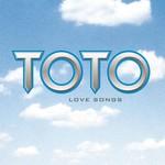 Toto, Love Songs