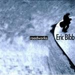 Eric Bibb, Roadworks