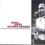 Stan Getz, Utopia