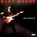 Gary Moore, Walkways