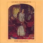 Loudon Wainwright III, More Love Songs mp3