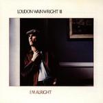 Loudon Wainwright III, I'm Alright mp3