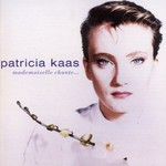 Patricia Kaas, Mademoiselle chante...