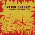 Damien Dempsey, To Hell or Barbados mp3