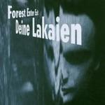 Deine Lakaien, Forest Enter Exit