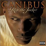 Canibus, Rip the Jacker
