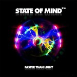 State of Mind, Faster Than Light mp3