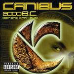 Canibus, 2000 B.C.