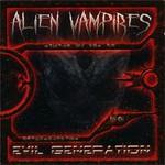 Alien Vampires, Evil Generation