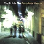 The Rentals, Seven More Minutes