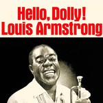 Louis Armstrong, Hello Dolly