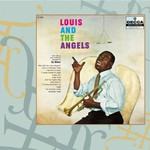Louis Armstrong, Louis and the Angels