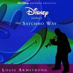 Louis Armstrong, Disney Songs the Satchmo Way