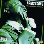 Louis Armstrong, When the Saints Go Marchin' In