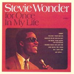 Stevie Wonder, For Once in My Life