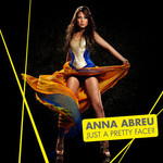 Anna Abreu, Just a Pretty Face?