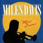 Miles Davis, Moon Dreams mp3