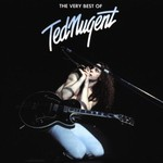 Ted Nugent, The Very Best Of