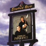 Status Quo, Under the Influence