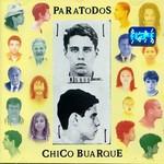 Chico Buarque, ParaTodos mp3