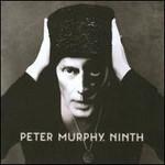 Peter Murphy, Ninth