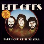 Bee Gees, Take Hold of That Star mp3