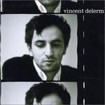 Vincent Delerm, Vincent Delerm