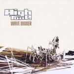 High Tone, Wave Digger