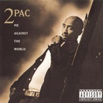 2Pac, Me Against the World