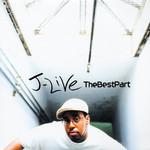 J-Live, The Best Part
