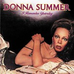 Donna Summer, I Remember Yesterday